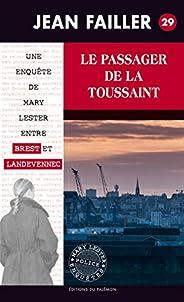 Le Passager de la Toussaint: Les enquêtes de Mary Lester - Tome 29