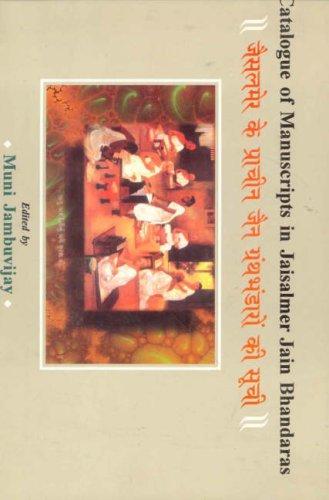 A Catalogue of Manuscripts in Jaisalmer Jain Bhandaras di Muni Jambuvijay,Muni Jambuvijayaji