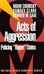 Acts of Aggression by Noam Chomsky (1999-02-05)