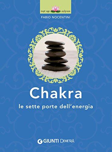 Chakra: Le sette porte dell'energia (Next Age Vol. 2)