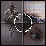 Sean Paul; Tove Lo - Calling on me