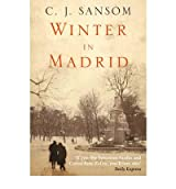(Winter in Madrid) By C. J. Sansom (Author) Paperback on (Oct , 2006)