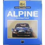 Toute l'histoire Alpine