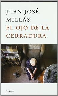 El ojo de la cerradura par Juan José Millás