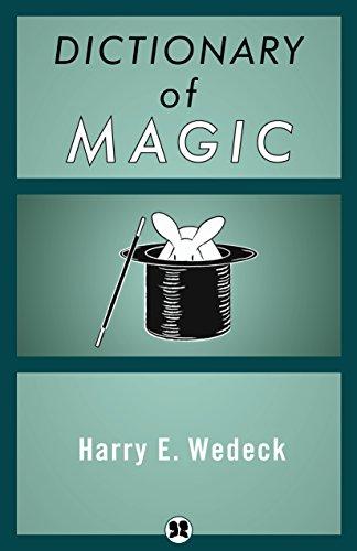 Dictionary of Magic (English Edition) por Harry E Wedeck