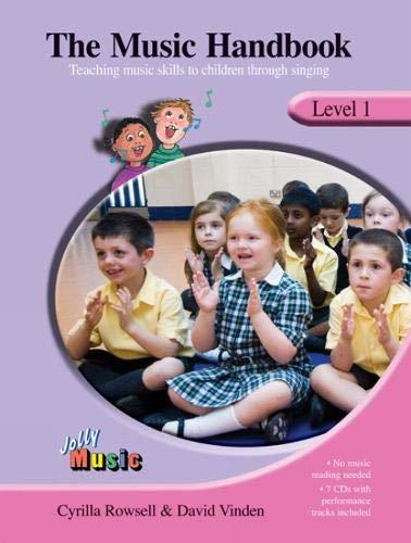 The Music Handbook - Level 1: Teaching Music Skills to Children Through Singing (Jolly Music)