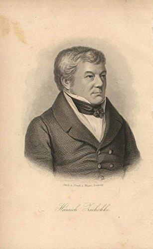 Heinrich Zschokke. Stahlstich-Portrait von Weger.