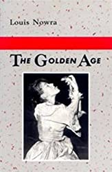 The Golden Age (PLAYS) by Louis Nowra (1985-02-04)