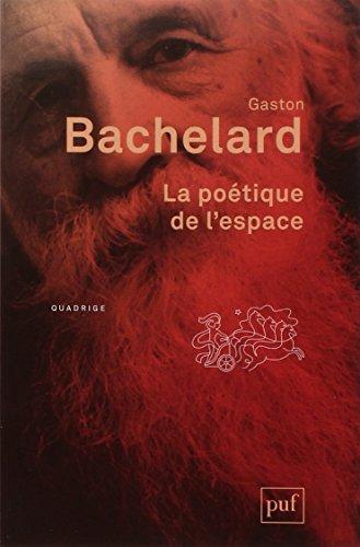 La poétique de l'espace par Gaston Bachelard