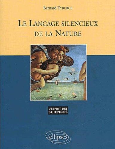 Le langage silencieux de la nature, numéro 15 por Bernard Tyburce