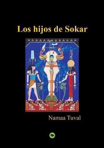 Los hijos de Sokar por Namaa Tuval
