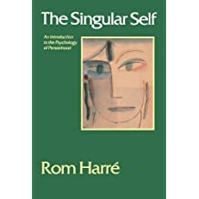 The Singular Self: An Introduction to the Psychology of Personhood 1st Edition by Harre, Rom (1998) Paperback