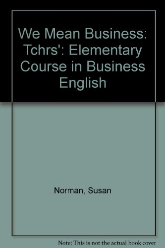 We mean business : An elementary course in business English, teacher's book par  Susan Norman