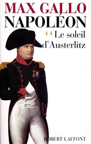 Napoléon - Tome 2: 02 (Hors Collection) por MAX GALLO