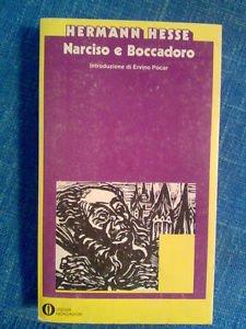 Narciso e Boccadoro Con una cronologia della vita dell'Autore e dei suoi tempi, un'introduzione, una antologia critica e una bibliografia a cura di Ervino Pocar
