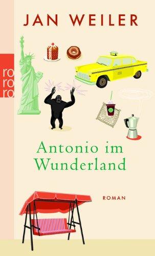 Buchseite und Rezensionen zu 'Antonio im Wunderland' von Jan Weiler