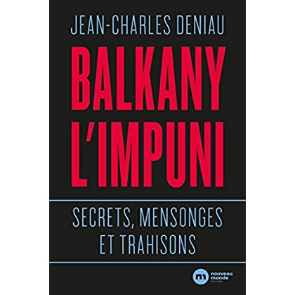 Balkany, l'impuni (DOCUMENTS)
