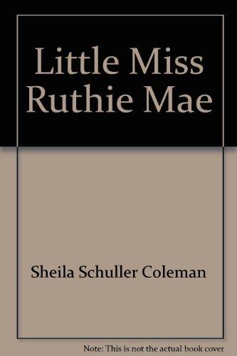 Little Miss Ruthie Mae