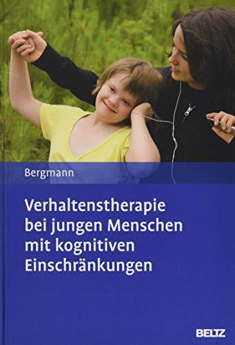 Verhaltenstherapie bei jungen Menschen mit kognitiven Einschränkungen: Mit E-Book inside