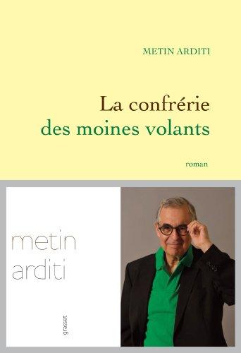 La confrérie des moines volants : Roman (Littérature Française)