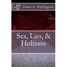Sex, Lies, & Holiness (English Edition)