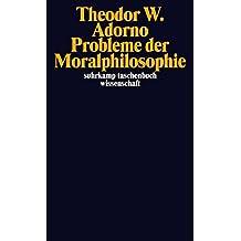 Probleme der Moralphilosophie (suhrkamp taschenbuch wissenschaft)