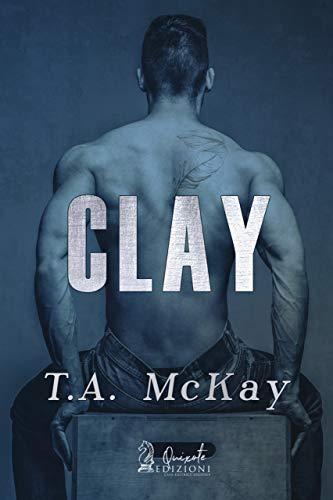 Clay (Undercover Vol. 3) di [McKay, T.A.]
