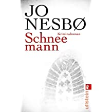 Schneemann: Harry Holes siebter Fall (Ein Harry-Hole-Krimi 7)
