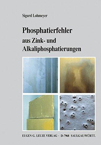 Phosphatierfehler aus Zink und Alkaliphosphatierungen