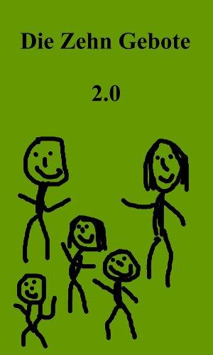 Die Zehn Gebote 2.0