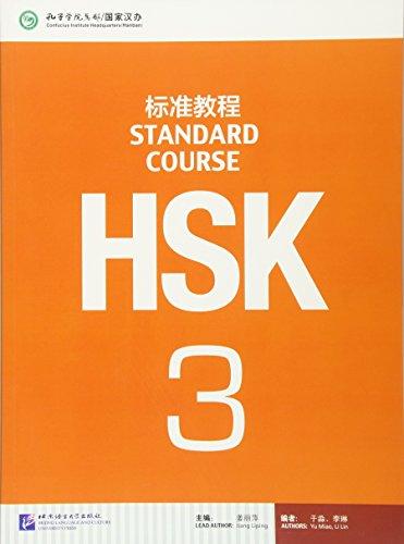 HSK. Standard course. Per le Scuole superiori: 3