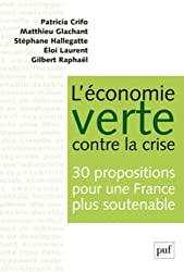 L'économie verte contre la crise : 30 propositions pour une France plus soutenable