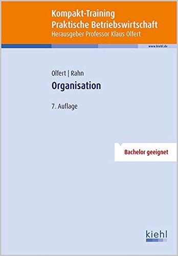 Kompakt-Training Organisation (Kompakt-Training Praktische Betriebswirtschaft)