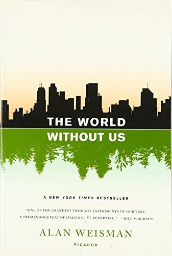 The World Without Us por Alan Weisman