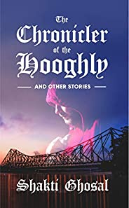 The Chronicler of the Hooghly