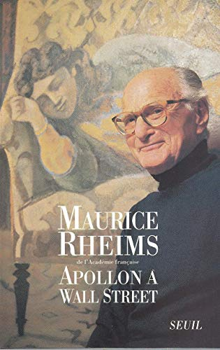 Apollon à Wall Street par Maurice Rheims