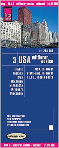 Reise Know-How Landkarte USA 03, Mittlerer Westen (1.1.250.000) : Illinois, Indiana, Iowa, Michigan, Minnesota, Missouri, Wisconsin: world mapping ... Iowa, Illinois, Minnesota, Indiana, Missouri (Michigan See Karten)