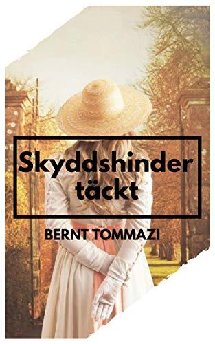 Skyddshinder täckt (Swedish Edition) eBook: Bernt Tommazi: Amazon ...