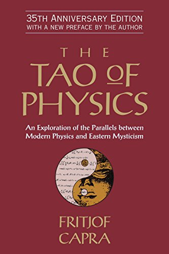 The Tao of Physics: An Exploration of the Parallels Between Modern Physics and Eastern Mysticism por Fritjof Capra