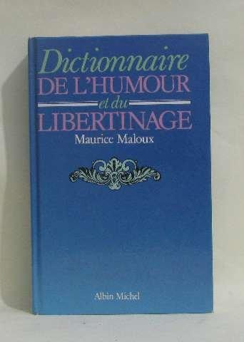 Dictionnaire de l'humour et du libertinage