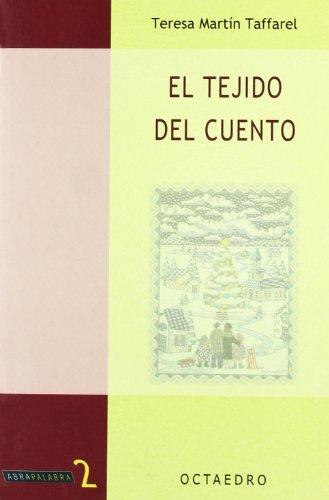 El tejido del cuento (Abrapalabra) por Teresa Martín Taffarel