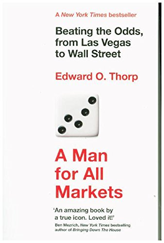 A Man for All Markets: Beating the Odds, from Las Vegas to Wall Street (Anlagen Alles)
