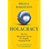 Holacracy: The New Management System for a Rapidly Changing World