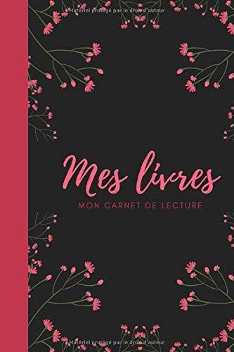 Mes livres mon carnet de lecture par Marisol Liasu