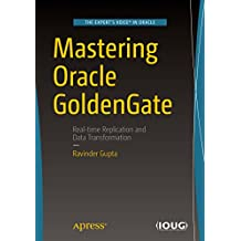 Mastering Oracle GoldenGate (English Edition)