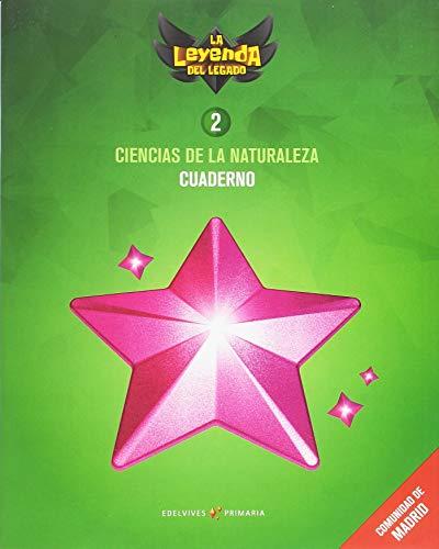 Proyecto: La leyenda del Legado. Ciencias de la Naturaleza 2 - Comunidad de Madrid : Cuaderno