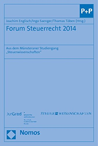 """Forum Steuerrecht 2014: Aus dem Münsteraner Studiengang \""""Steuerwissenschaften\"""""""