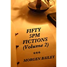 Fifty 5pm Fictions (Volume 2)