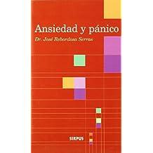 Ansiedad Y Panico/ Anxiety and Panic