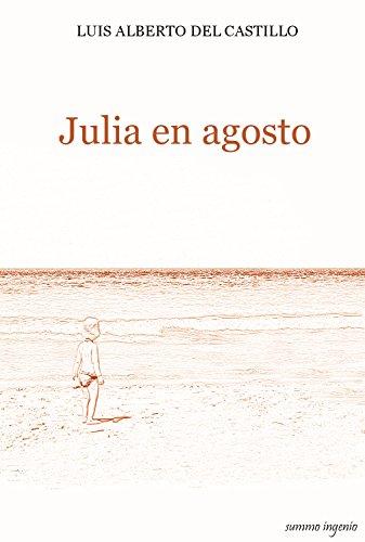 Julia en agosto por Luis Alberto del Castillo